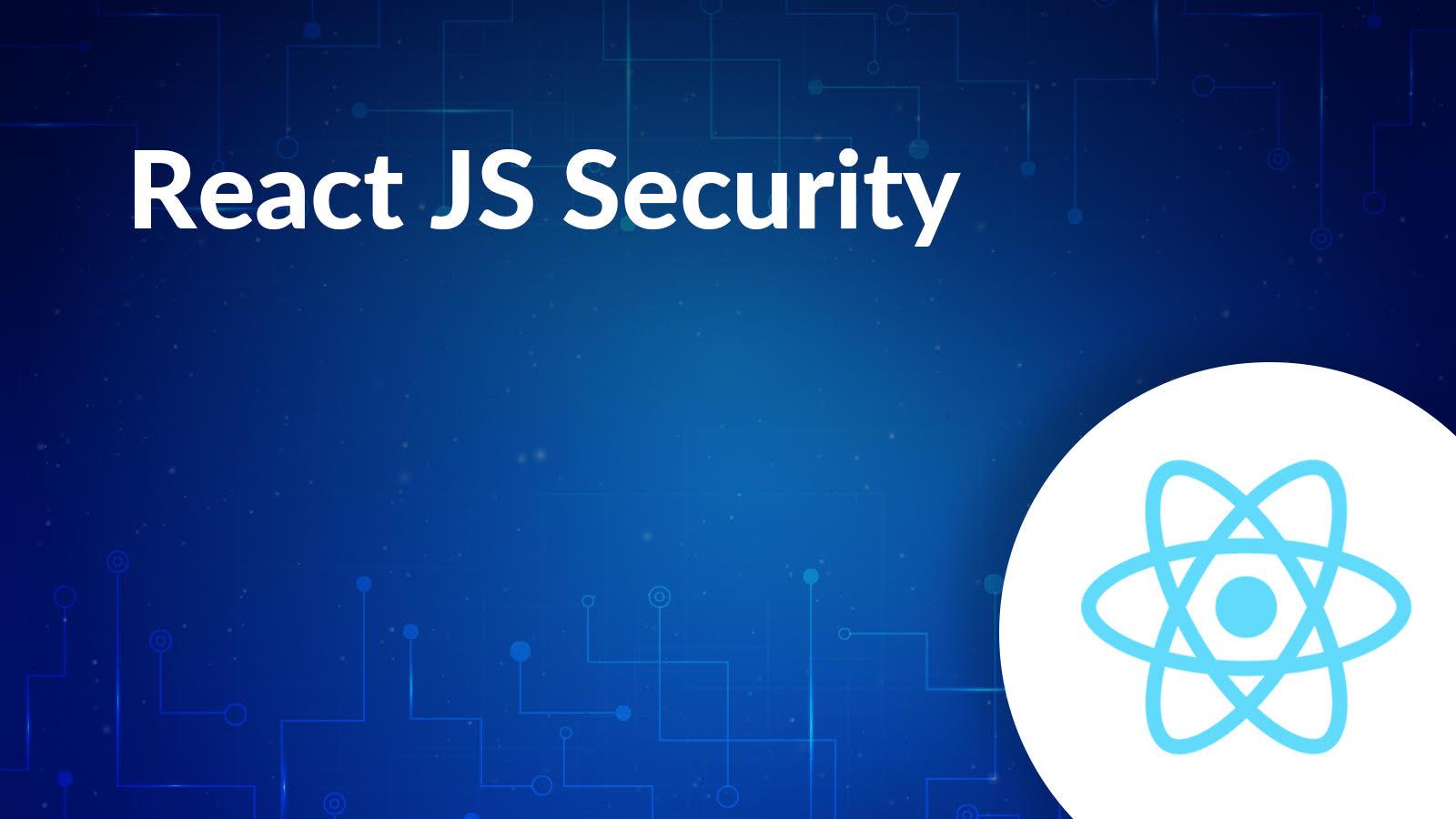 ReactJs Security